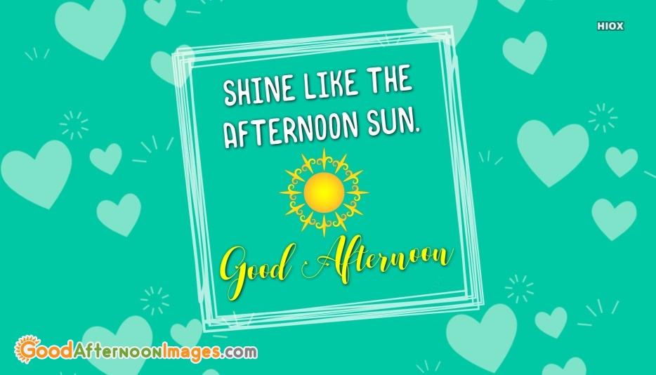 Beautiful Good Afternoon Sayings Image