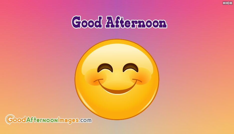 Good Afternoon Emoji - Good Afternoon Images for Family