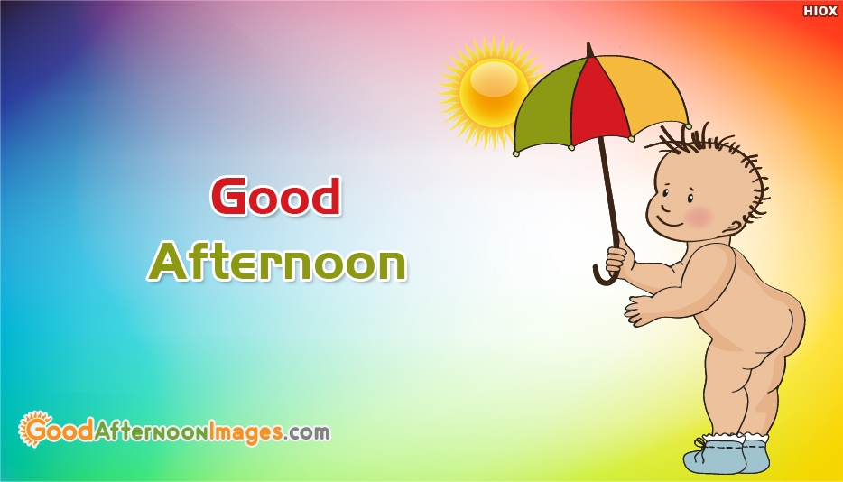 Cute Good Afternoon Wishes Images