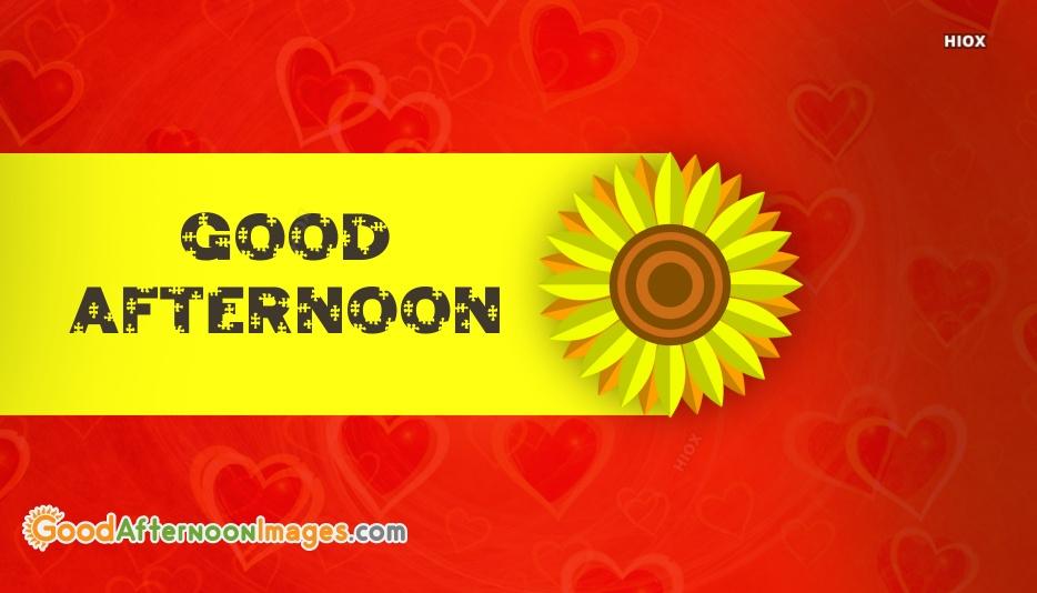 Good Afternoon HD Wallpaper