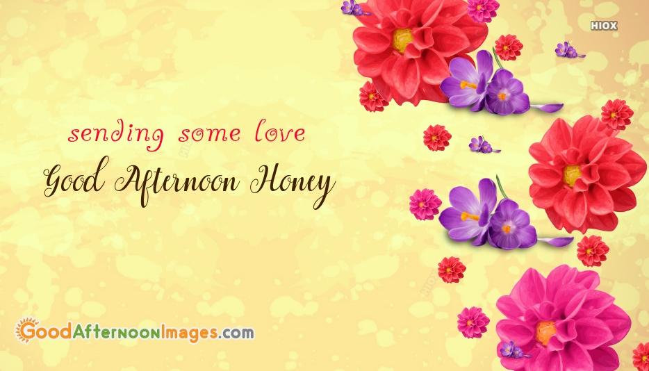 Good Afternoon Honey Image