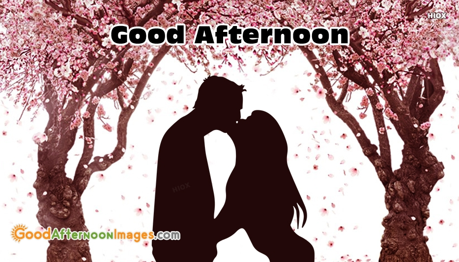 good afternoon kiss