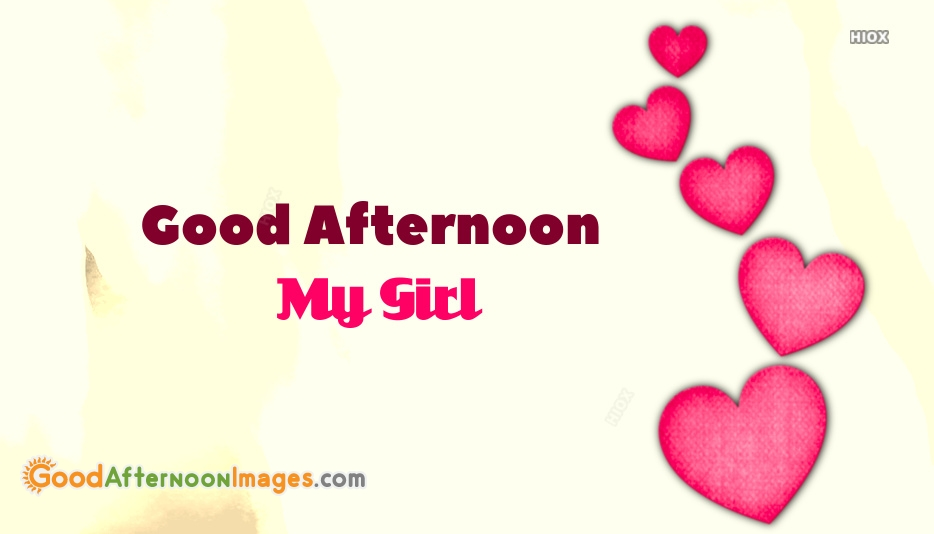 Good Afternoon Love For Girlfriend Download At Goodafternoonimagescom