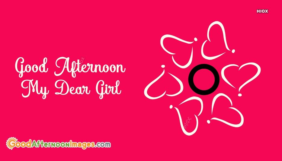 Good Afternoon My Dear