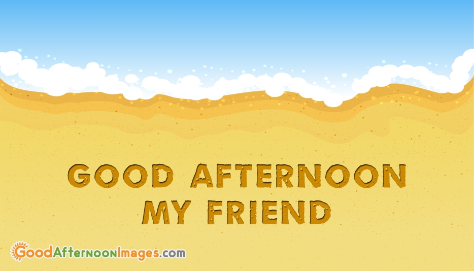 Good Afternoon Images For A Best Friend
