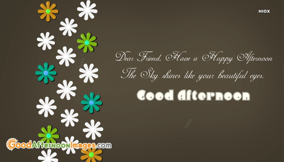 Good Afternoon Quotes For Best Friend