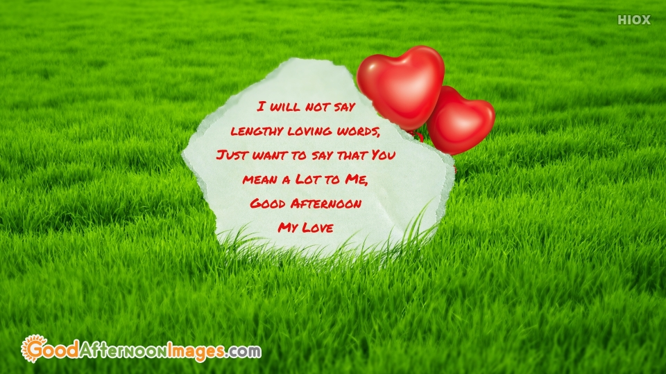 Good Afternoon Quotes For Love