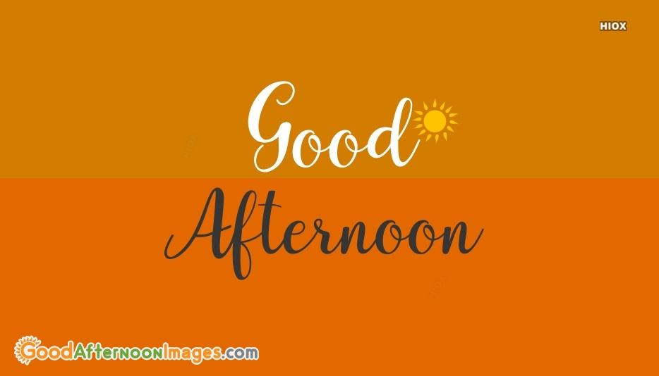 Good Afternoon Wishes Download