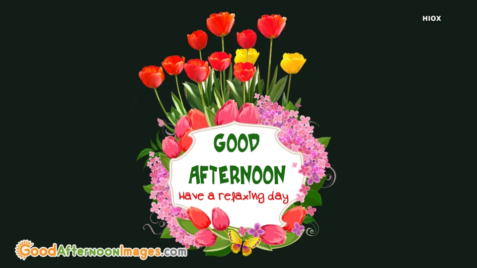 Good Afternoon Wishes With Flowers Image