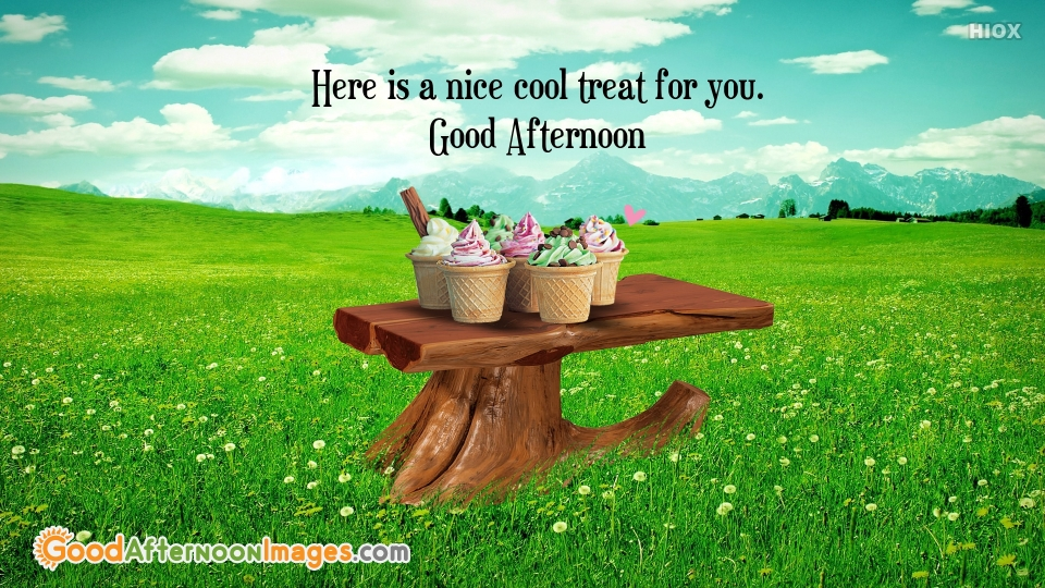 Good Afternoon Wishes With Ice Cream