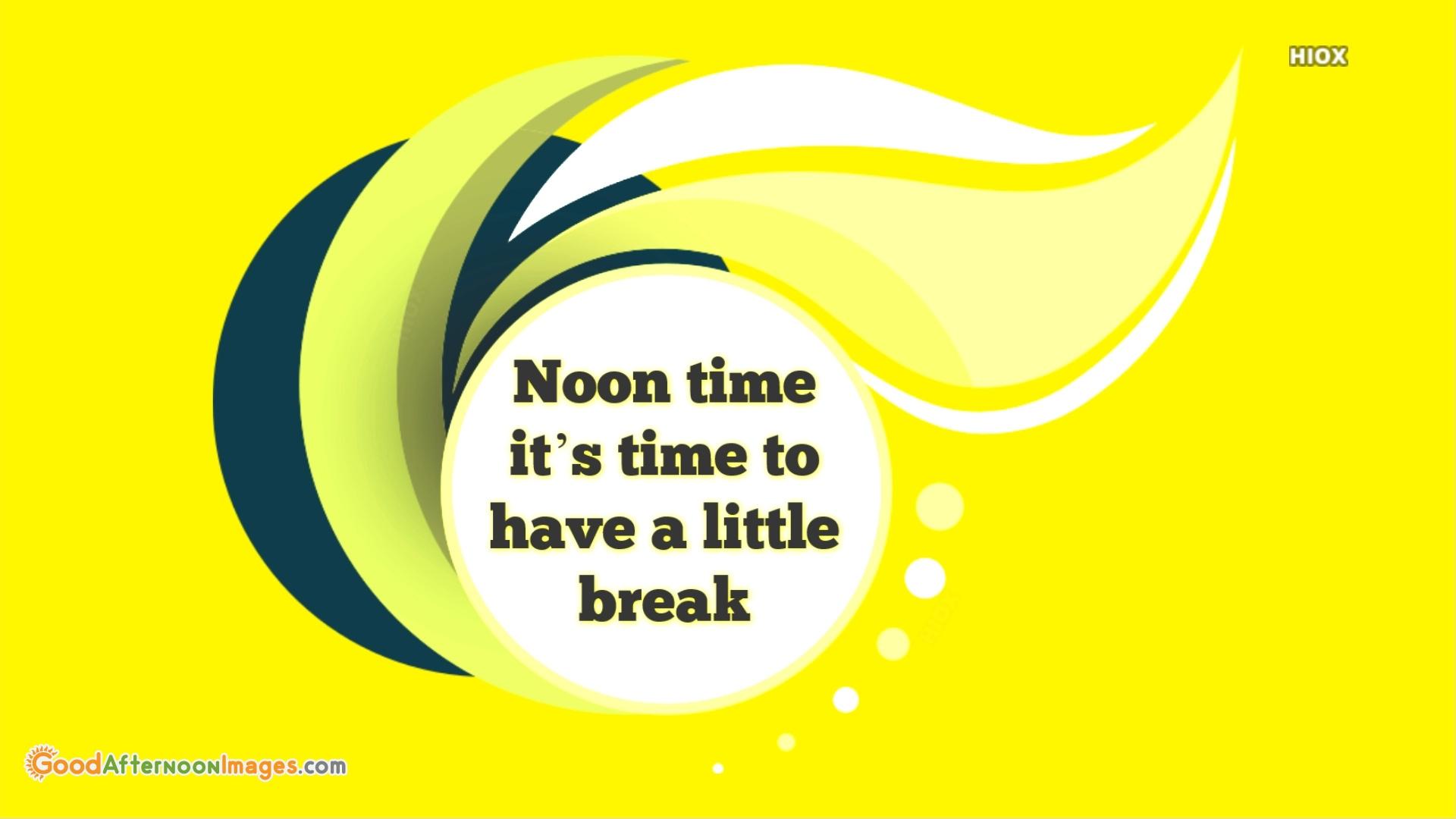 Have A Little Break