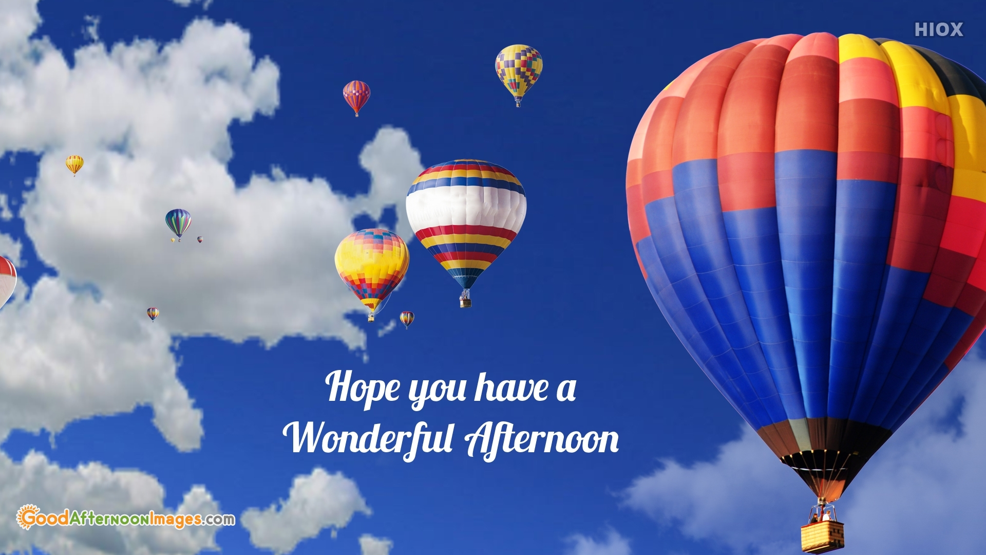 Hope You Have A Wonderful Afternoon