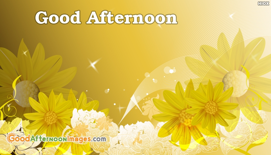 Hot Good Afternoon At Goodafternoonimagescom