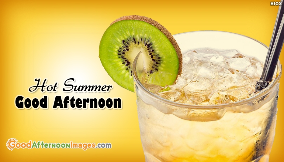 Hot Summer Good Afternoon - Good Afternoon Wallpaper Free Download