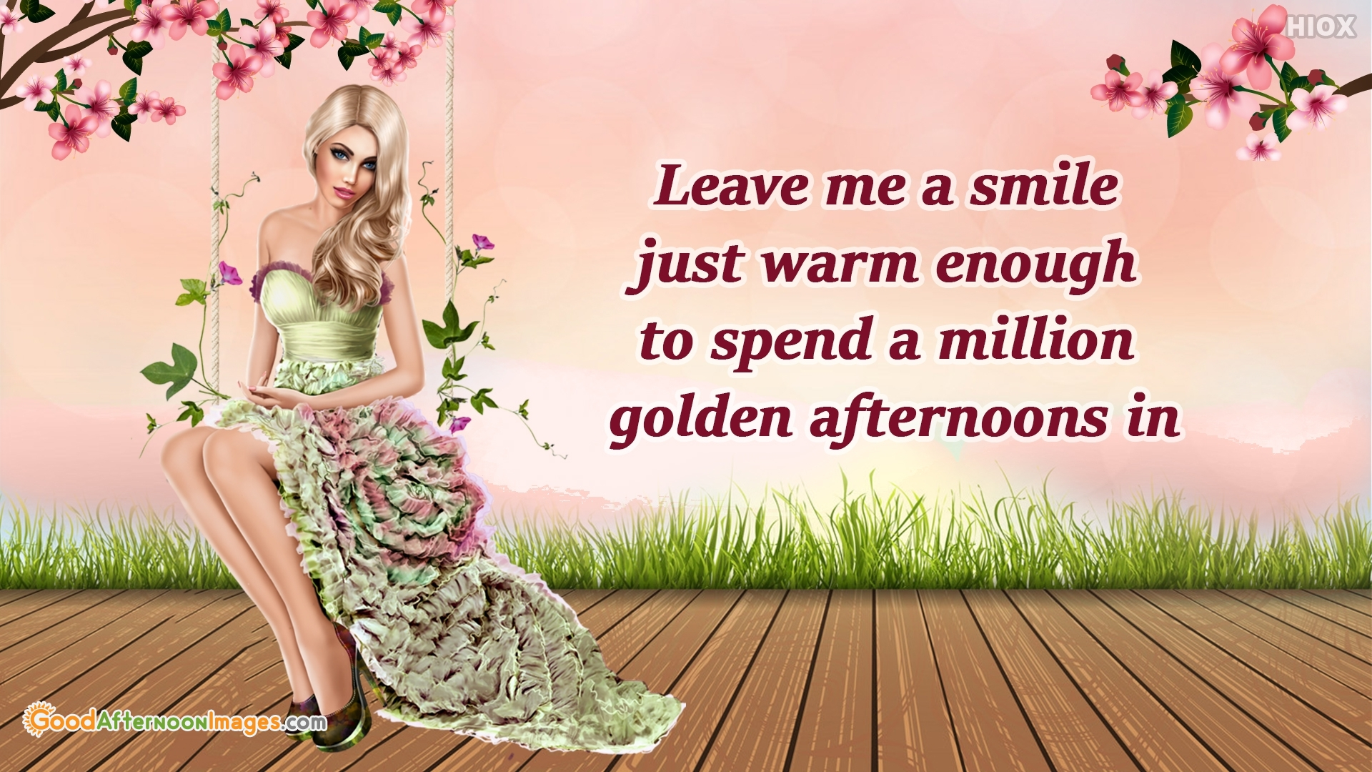 Good Afternoon Leave Me A Smile Quotes