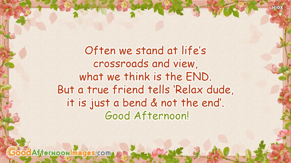 Good Afternoon Best Quotes