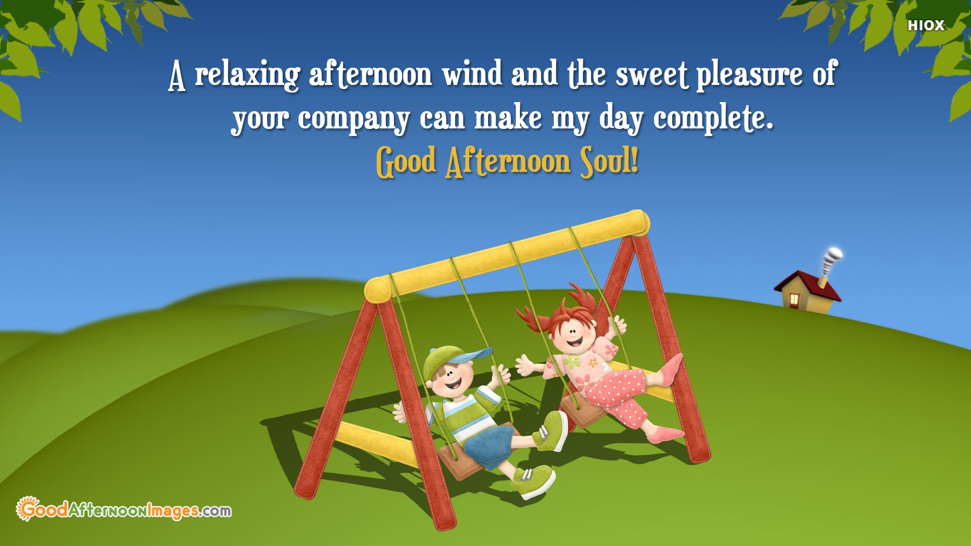 A Relaxing Afternoon Wind and The Sweet Pleasure Of Your Company Can Make My Day Complete. Good Afternoon Soul!