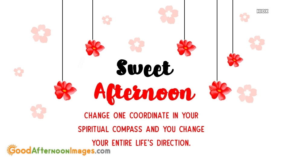 Sweet Afternoon Quotes