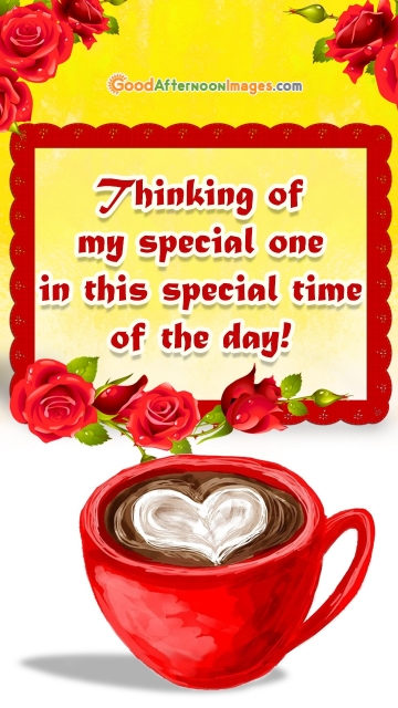 Thinking Of My Special One In This Special Time Of The Day!