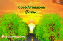 Good Afternoon Brother Images