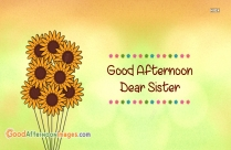 Good Afternoon Dear Sister