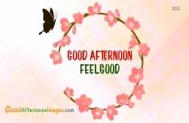 Good Afternoon Feel Good