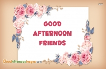 Good Afternoon Friends Hd Image