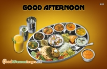 Good Afternoon Images With Indian Lunch