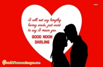 Good Afternoon Love Quote For Him | I Will Not Say Lengthy Loving Words