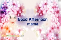Good Afternoon Mama
