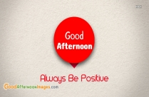 Good Afternoon Positive