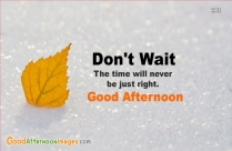 Good Afternoon Quotes About Time | Don