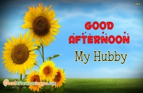Good Afternoon Wishes For Husband