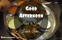Good Afternoon Lunch Time Wishes