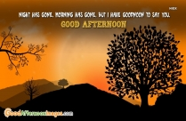 Night Has Gone. Morning Has Gone Quote